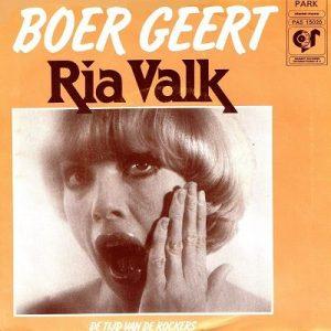 Ria Valk - Gij Mag Me Toch Niet Pakken / Boer Geert